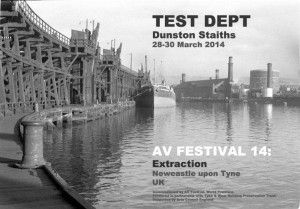 Test Dept return with an AV performance at Dunston Staiths 27th to 29th March