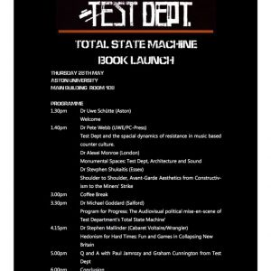 Test Dept and Total State Machine Symposium and After-party at Aston University Thursday 28th May